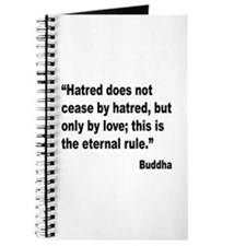 Buddha Stop Hatred Quote Journal