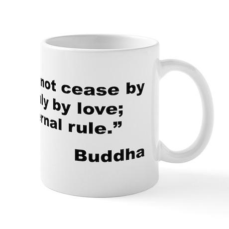 Buddha Stop Hatred Quote Mug