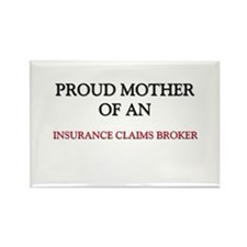 Proud Mother Of An INSURANCE CLAIMS BROKER Rectang