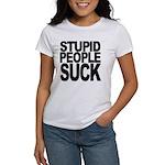 Stupid People Suck Women's T-Shirt