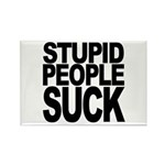 Stupid People Suck Rectangle Magnet
