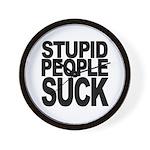 Stupid People Suck Wall Clock