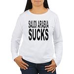 Saudi Arabia Sucks Women's Long Sleeve T-Shirt