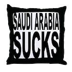 Saudi Arabia Sucks Throw Pillow