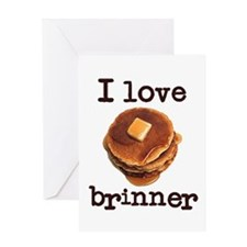 I Love Brinner Greeting Card