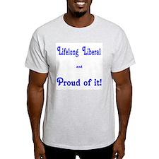 Proud Lifelong Liberal Ash Grey T-Shirt