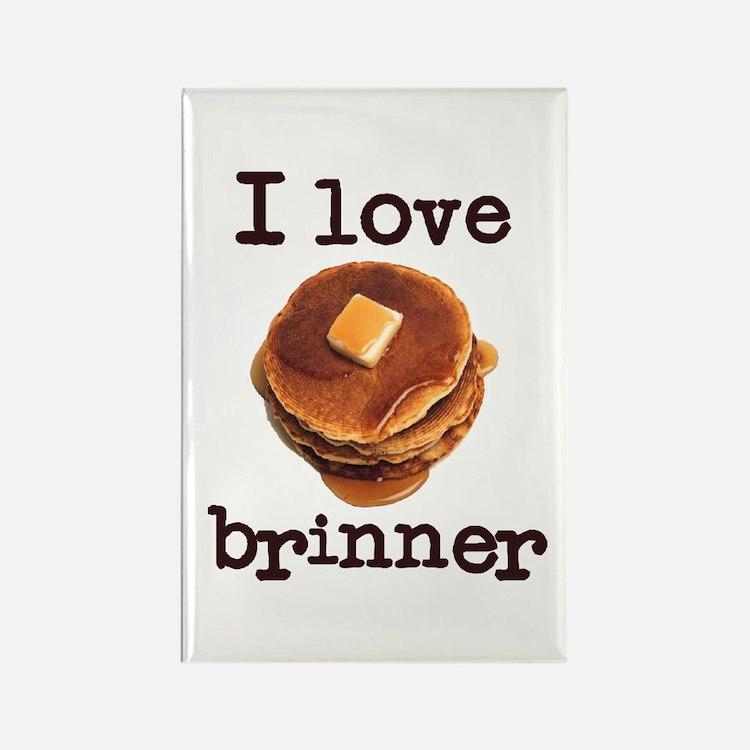 I Love Brinner Rectangle Magnet