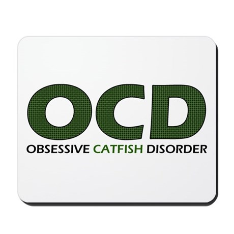 Obsessive Catfish Mousepad