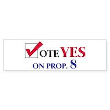 Vote YES on Prop 8 Bumper Bumper Sticker