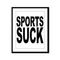 Sports Suck Framed Panel Print