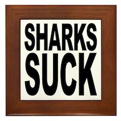 Sharks Suck Framed Tile
