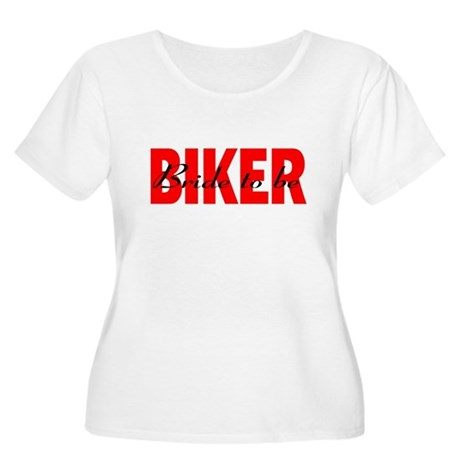 Biker Bride To Be Women's Plus Size Scoop Neck T-S