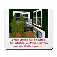 R'lyeh's Knitting Room Mousepad
