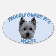 Proudly Owned Westie (1) Decal