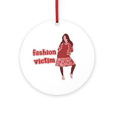 Fashion Victim Ornament (Round)