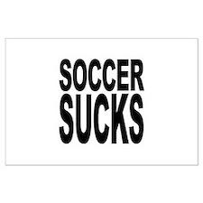 Soccer Sucks Large Poster