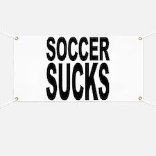 Soccer Sucks Banner