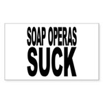 Soap Operas Suck Rectangle Sticker