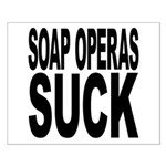 Soap Operas Suck Small Poster