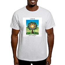 Liberal And Loving It! Ash Grey T-Shirt