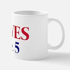 Vote YES on Prop 5 Mug