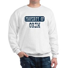 Property of Orem Sweatshirt