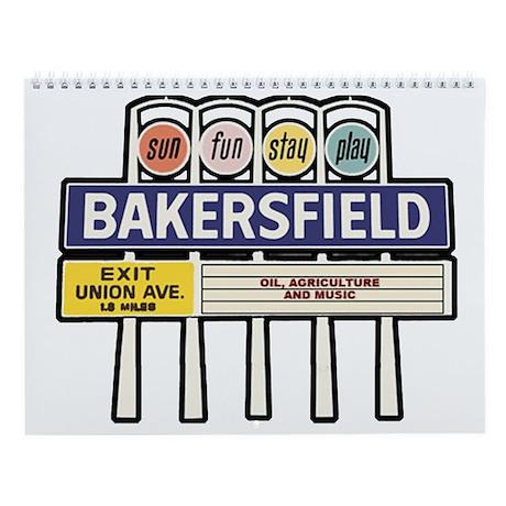 Bakersfield Sign Wall Calendar