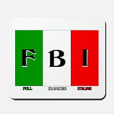 Full Blooded Italian Mousepad
