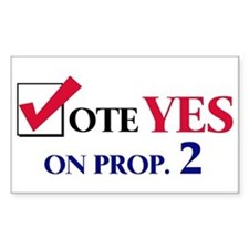 Vote YES on Prop 2 Rectangle Decal