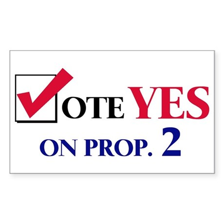Vote YES on Prop 2 Rectangle Sticker