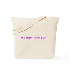 F0R C@S3Y'S 3Y3S 0N!Y Tote Bag