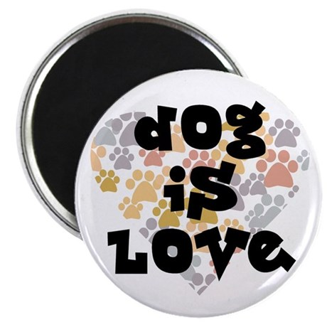 """Dog is love, neutral. 2.25"""" Magnet (100 pack)"""