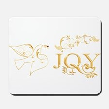 Joy (With Dove of Peace) Mousepad