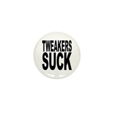 Tweakers Suck Mini Button (10 pack)