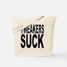 Tweakers Suck Tote Bag