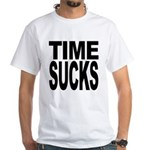 Time Sucks White T-Shirt
