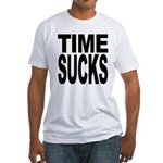 Time Sucks Fitted T-Shirt
