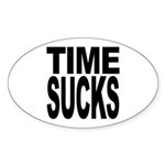Time Sucks Oval Sticker (10 pk)