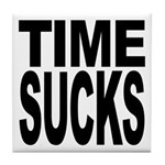 Time Sucks Tile Coaster