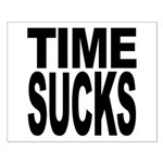 Time Sucks Small Poster