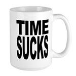 Time Sucks Large Mug