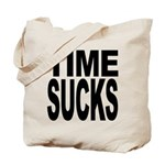 Time Sucks Tote Bag