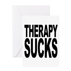 Therapy Sucks Greeting Card