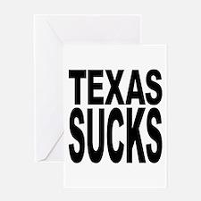 Texas Sucks Greeting Card