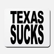 Texas Sucks Mousepad
