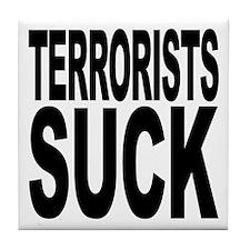 Terrorists Suck Tile Coaster