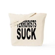 Terrorists Suck Tote Bag