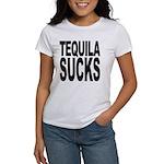Tequila Sucks Women's T-Shirt