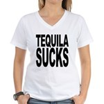 Tequila Sucks Women's V-Neck T-Shirt