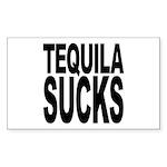 Tequila Sucks Rectangle Sticker